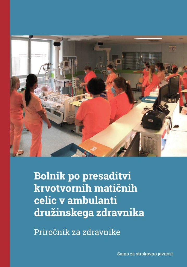 Bolnik po presaditvi krvotvornih matičnih celic